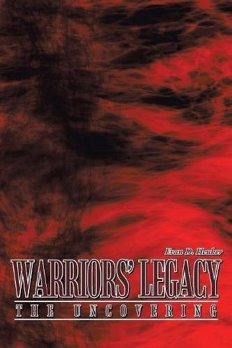 9781449011116: Warriors' Legacy: The Uncovering
