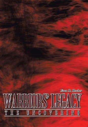 9781449011123: Warriors' Legacy: The Uncovering