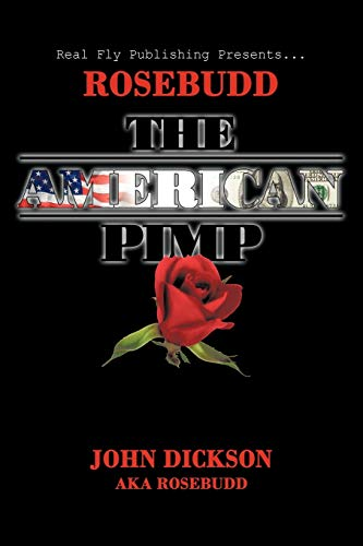 9781449011161: Rosebudd the American Pimp