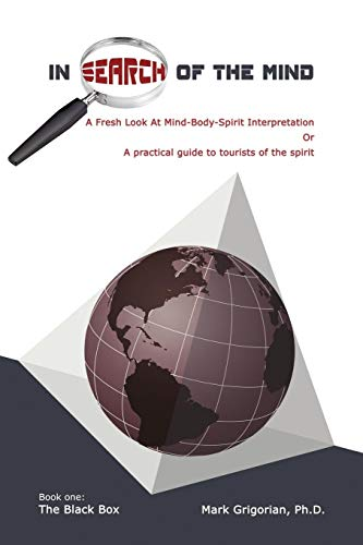 9781449011543: In Search Of The Mind: A Fresh Look At Mind-Body-Spirit Interpretation