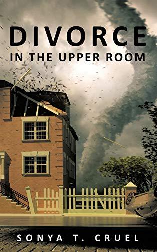 9781449011574: Divorce in the Upper Room