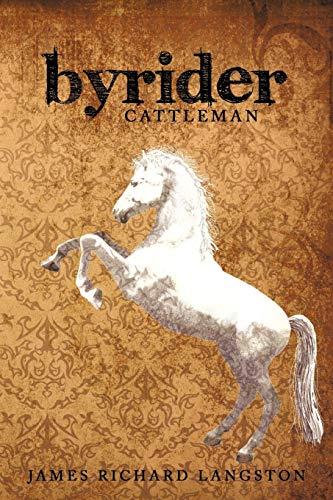 Byrider: Cattleman: Langston, James Richard