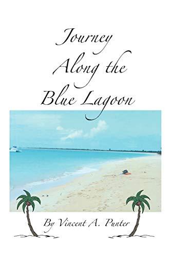 9781449014124: Journey Along the Blue Lagoon