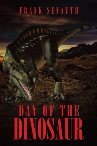 9781449015794: Day of the Dinosaur