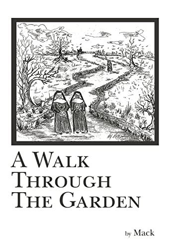 A Walk Through The Garden: mack