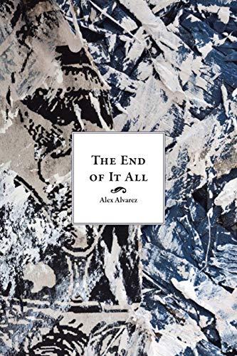 The End of It All: Alex Alvarez