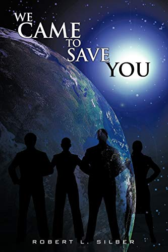 9781449017200: We Came to Save You