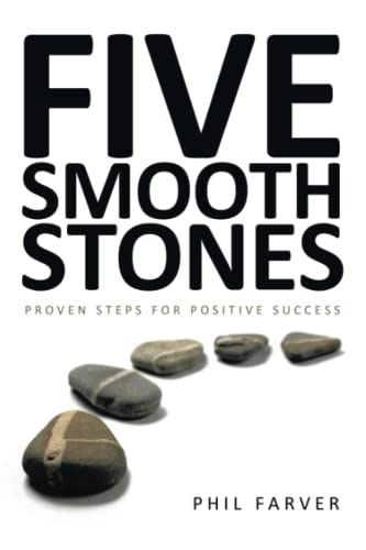 9781449018269: Five Smooth Stones: Proven Steps for Positive Success