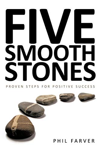 9781449018276: Five Smooth Stones: Proven Steps for Positive Success