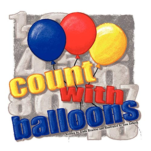 Count With Balloons: Linda Rembisz
