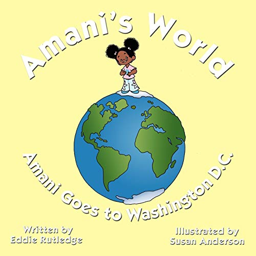 9781449020958: Amani's World: Amani Goes to Washington D.C.