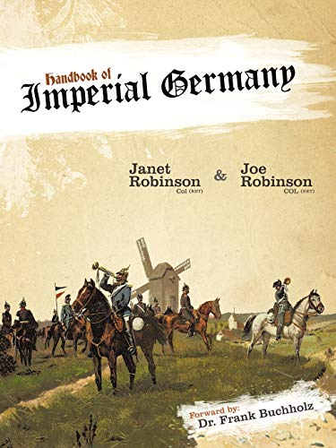 Handbook of Imperial Germany: Robinson, Janet