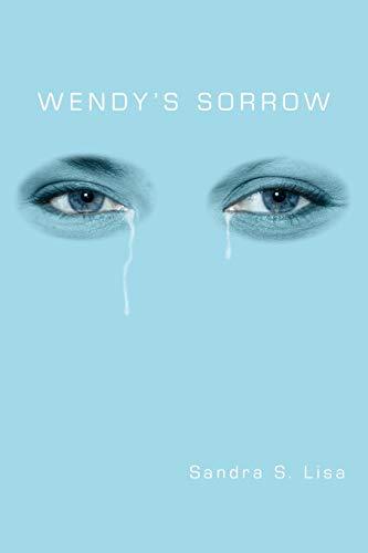 Wendys Sorrow: Sandra S. Lisa