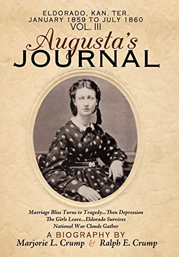 9781449026974: Augusta's Journal: Volume III