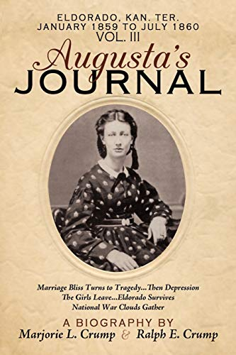 9781449026981: Augusta's Journal: Volume III