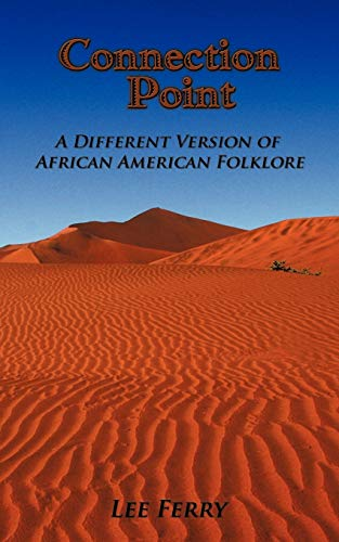 9781449027070: Connection Point: A Different version of African American Folklore