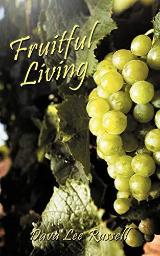 9781449027377: Fruitful Living