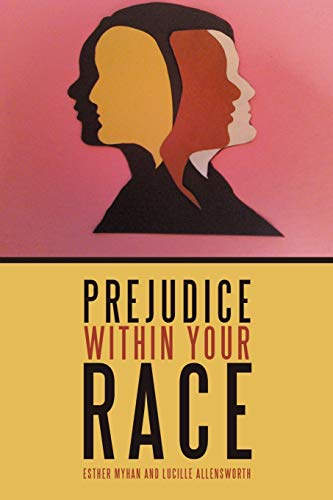Prejudice Within Your Race: Esther Myhan