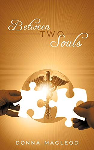 9781449028916: Between Two Souls
