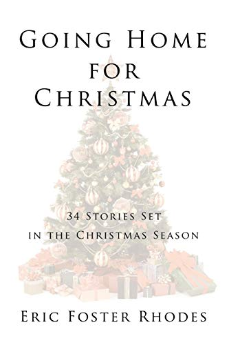 9781449029647: Going Home for Christmas: 34 Stories Set in the Christmas Season