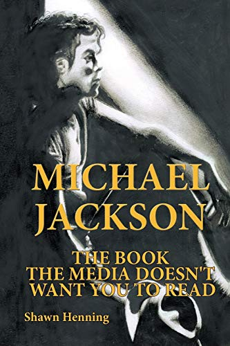 9781449030148: Michael Jackson: The Book The Media Doesn'T Want You To Read