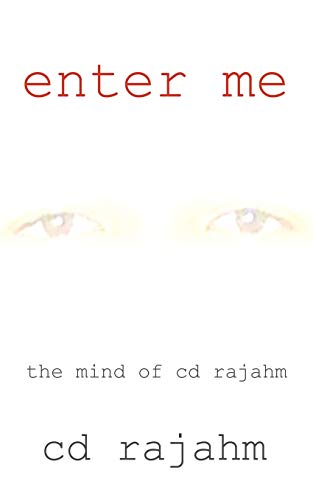 Enter me the mind of cd rajahm: Cd Rajahm