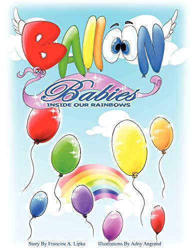 9781449031183: Balloon Babies Inside Our Rainbows