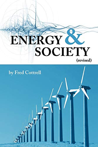9781449031688: Energy & Society (Revised): The Relation Between Energy, Social Change, and Economic Development