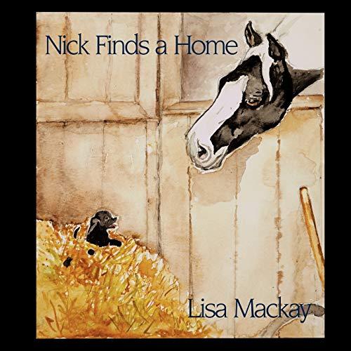 Nick Finds A Home: Lisa Mackay