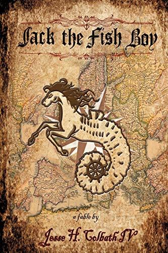 Jack the Fish Boy Vessel of Life: Jesse H. Colbath IV