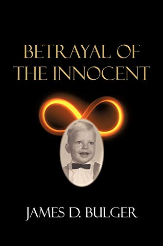 Betrayal of the Innocent: James D. Bulger