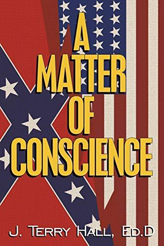 9781449037079: A Matter of Conscience