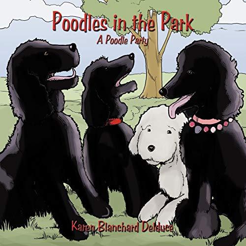 9781449037246: Poodles in the Park: A Poodle Party