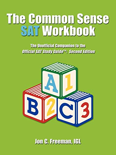 9781449037994: The Common Sense SAT Workbook: The Unofficial Companion to the Official SAT Study Guide TM: Second Edition