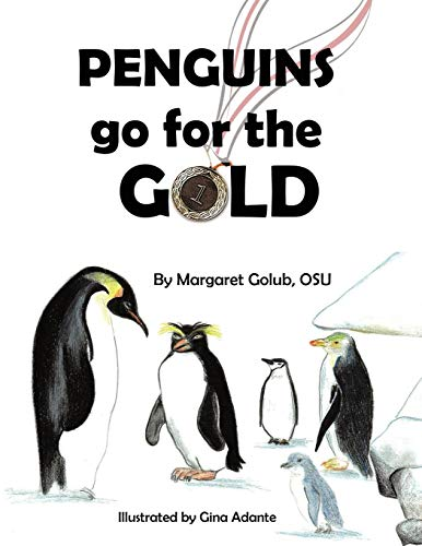 9781449039073: Penguins go for the Gold