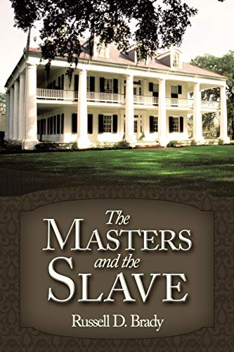 9781449039264: The Masters and the Slave