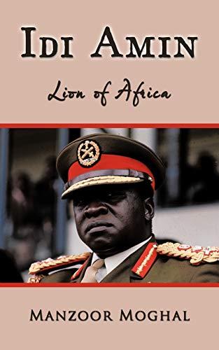 9781449039745: Idi Amin: Lion of Africa
