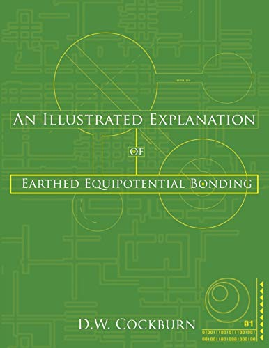 An Illustrated Explanation of Earthed Equipotential Bonding: D.W. Cockburn