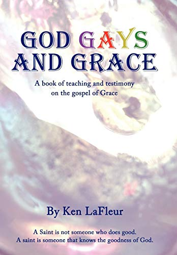 9781449044237: God Gays and Grace