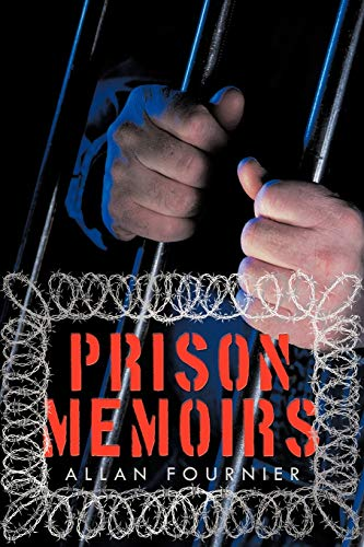 Prison Memoirs: Allan Fournier