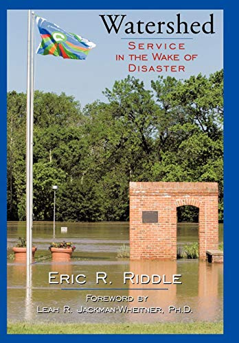 9781449046002: Watershed: Service in the Wake of Disaster