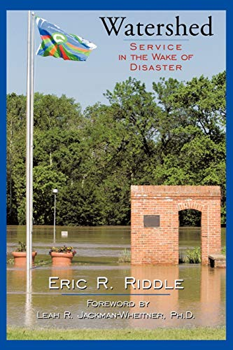 9781449046019: Watershed: Service in the Wake of Disaster