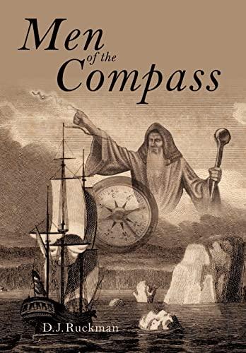 Men of the Compass: D. J. Ruckman