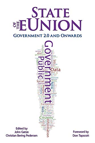 9781449047290: State of the eUnion: Government 2.0 and Onwards