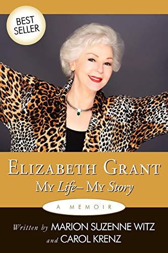 9781449047603: Elizabeth Grant: My Life-My Story