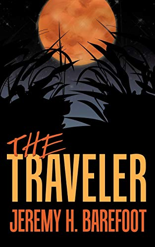 The Traveler: Jeremy H. Barefoot