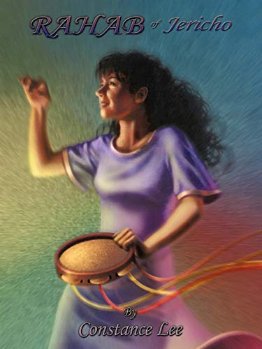 Rahab of Jericho: Constance Lee