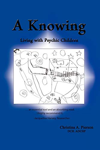 9781449049386: A Knowing: Living with Psychic Children
