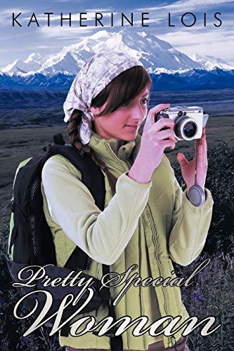 Pretty Special Woman: Lois, Katherine