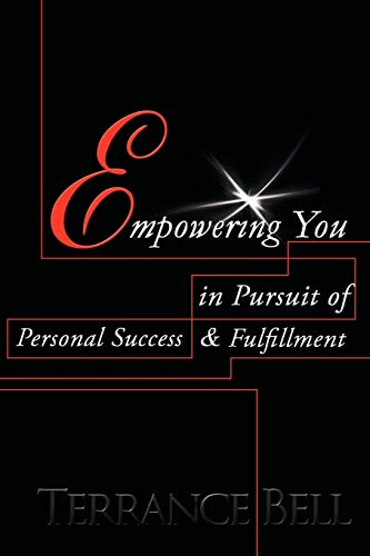 9781449050467: Empowering You in Pursuit of Personal Success & Fulfillment